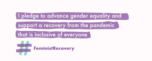 I pledge to advance gender equality and support a recovery from the pandemic that is inclusive of everyone